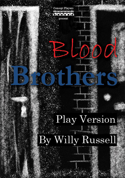 Concept Players present Blood Brothers (Play Version)